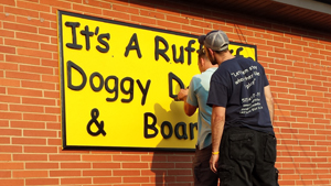 Ruff Life Front Sign
